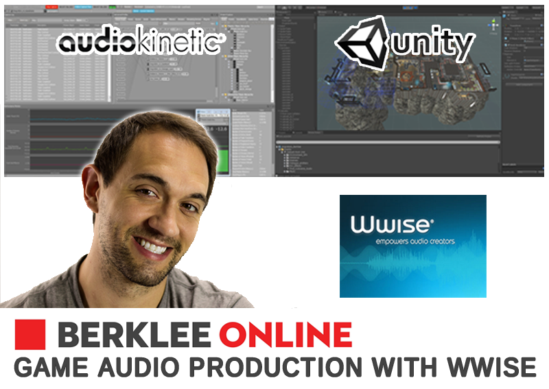 Teaching Wwise Game Audio Course at Berklee Online